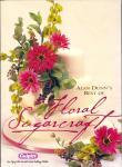 "Kniha - Alan Dunn´s best of ""Floral Sugargraft"""