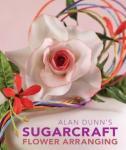 "Kniha - Alan Dunn ""Sugarcraft Flower arranging"""