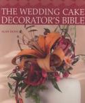 "Kniha - Alan Dunn´s""Wedding Cake Decorators Bible"""